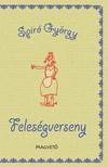 Spiró György - Feleségverseny [eKönyv: epub, mobi]