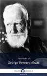 GEORGE BERNARD SHAW - Delphi Works of George Bernard Shaw (Illustrated) [eKönyv: epub, mobi]
