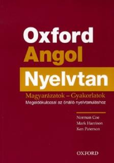 COE, NORMAN / HARRISON, MARK - OXFORD ANGOL NYELVTAN - MAGYARÁZATOK - GYAKORLATOK + MEGOLDÓKULCS