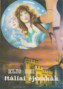 Dei,Elis - Itáliai éjszakák [antikvár]