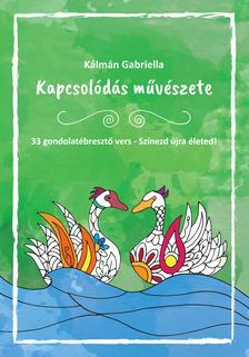 Kálmán Gabriella - Kapcsolódás művészete