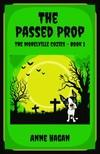 Hagan Anne - The Passed Prop [eKönyv: epub,  mobi]