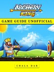 Dar Chala - Archery King Game Guide Unofficial [eKönyv: epub,  mobi]