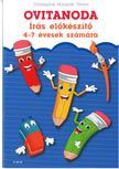 Diószeginé Nanszák Tímea - Ovitanoda - Írás előkészítő 4-7 évesek számára