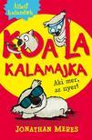 Jonathan Meres - Állati kalandok - Koala kalamajka 1. - Aki mer,  az nyer! ###