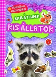 Agnieszka Bator - Minialbum matricákkal. Barátaink - Kis állatok