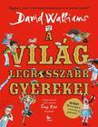 David Walliams - A világ legrosszabb gyerekei<!--span style='font-size:10px;'>(G)</span-->