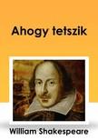 Shakeapeare William - Ahogy tetszik [eKönyv: epub, mobi]