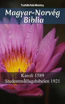 TruthBeTold Ministry, Joern Andre Halseth, Gáspár Károli - Magyar-Norvég Biblia [eKönyv: epub, mobi]