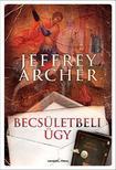 Jeffrey Archer - Becsületbeli ügy<!--span style='font-size:10px;'>(G)</span-->