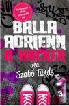 Szabó Tünde - Balla Adrienn 3. - A hacker<!--span style='font-size:10px;'>(G)</span-->