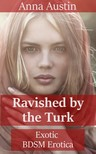 Austin Anna - Ravished By The Turk [eKönyv: epub,  mobi]