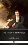 Delphi Classics Sir Walter Scott, - The Heart of Midlothian by Sir Walter Scott (Illustrated) [eKönyv: epub,  mobi]