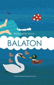 Megyery-Pálfay Adrienn - Beszélgetős könyv - Balaton