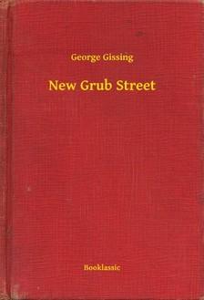 GISSING, GEORGE - New Grub Street [eKönyv: epub, mobi]