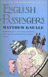 Kneale, Matthew - English Passengers [antikvár]