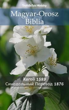 TruthBeTold Ministry, Joern Andre Halseth, Gáspár Károli - Magyar-Orosz Biblia [eKönyv: epub, mobi]
