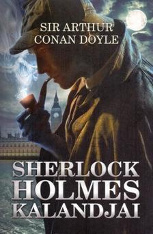 Arthur Conan Doyle - SHERLOCK HOLMES KALANDJAI