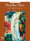 MIER, MARTHA - THE BEST OF MARTHA MIER BOOK 2, A SPECIAL COLLECTION OF 7 LATE ELEMENTARY TO EARLY ...FOR PIANO SOLO