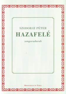 Szodoray Péter - HAZAFELÉ, ZONGORADARAB
