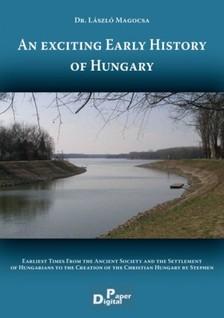 László  Magocsa - An exciting Early History of Hungary [eKönyv: epub, mobi]