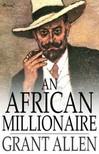 Allen Grant - An African Millionaire [eKönyv: epub,  mobi]