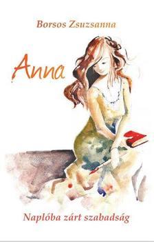 Borsos Zsuzsanna - Anna