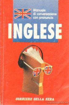 Manuale di conversazione con pronuncia Inglese [antikvár]