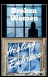 Hagans Michelle - Broken Women and Healing Embrace Set [eKönyv: epub,  mobi]