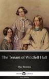 Anne Brontë - The Tenant of Wildfell Hall by Anne Bronte (Illustrated) [eKönyv: epub,  mobi]