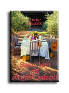 HAWES, ANNIE - Szerelem az olajfák között