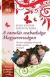 Klein Sándor - Soponyai Dóra - A tanulás szabadsága Magyarországon<!--span style='font-size:10px;'>(G)</span-->