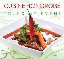 - CUISINE HONGROISE TOUT SIMPLEMENT II.