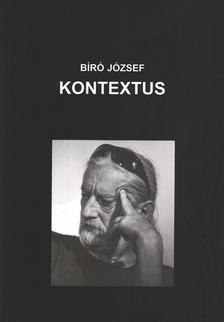 BIRÓ JÓZSEF - Kontextus