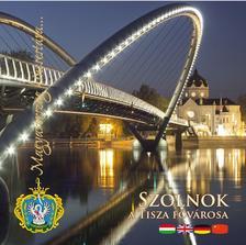 . - Szolnok - Magyarország kincsestára...