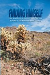 merrell floyd - Finding Himself From New Mexico to the Sierra Madre and Back [eKönyv: epub,  mobi]