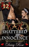 Rose Daisy - Shattered Innocence - Book 12 of Public Submission [eKönyv: epub,  mobi]