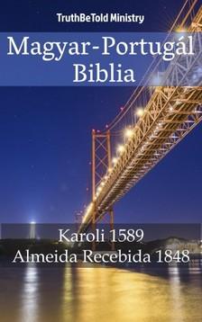 TruthBeTold Ministry, Joern Andre Halseth, Gáspár Károli - Magyar-Portugál Biblia [eKönyv: epub, mobi]
