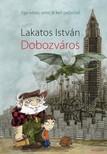 Lakatos. István - Dobozváros [eKönyv: epub, mobi]<!--span style='font-size:10px;'>(G)</span-->