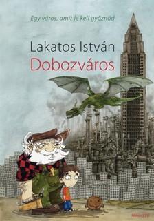 Lakatos István - Dobozváros [eKönyv: epub, mobi]