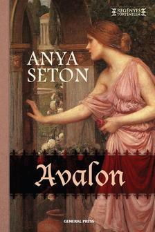 Anya Seton - Avalon ###