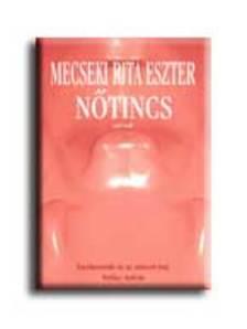 Mecseki Rita Eszter - NŐTINCS