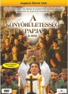 Cinzia Th Torrini - KÖNYÖRÜLETESSÉG PAPJA II. - SUGÁRZÓ ÉLETEK XXII.