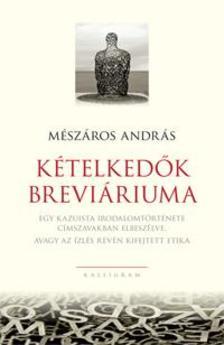 Mészáros András - Kételkedők breviáriuma