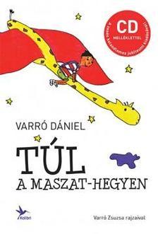 Varró Dániel - Túl a Maszat-hegyen - CD melléklettel