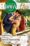 Victoria Parker, Trish Morey, Valerie Parv - Romana Gold 10. kötet (Gyűlölöm, hogy szeretlek!; Esküvő Velencében; Főbenjáró bűn) [eKönyv: epub, mobi]