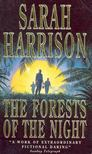 Harrison, Sarah - The Forests of the Night [antikvár]