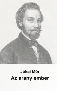 JÓKAI MÓR - Az arany ember [eKönyv: epub, mobi]