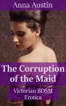 Austin Anna - The Corruption Of The Maid [eKönyv: epub,  mobi]