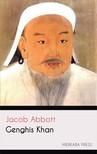 Abbott Jacob - Genghis Khan [eKönyv: epub, mobi]